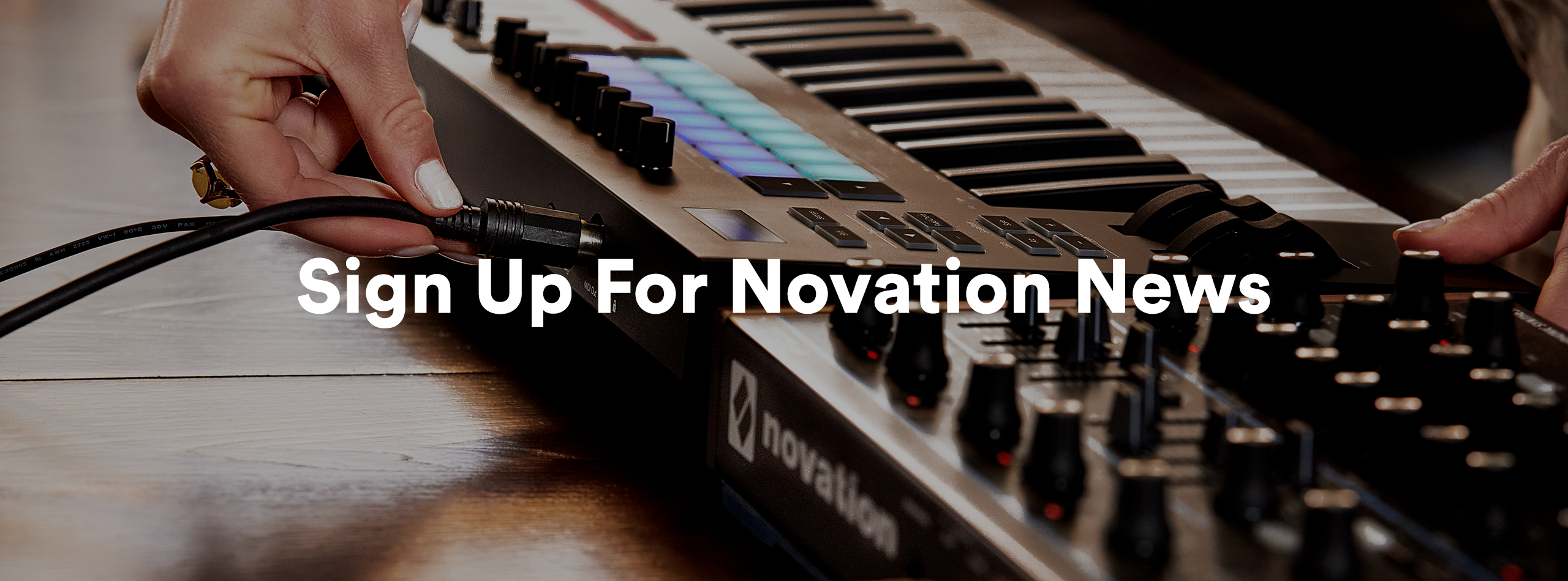 Sign Up For Novation News